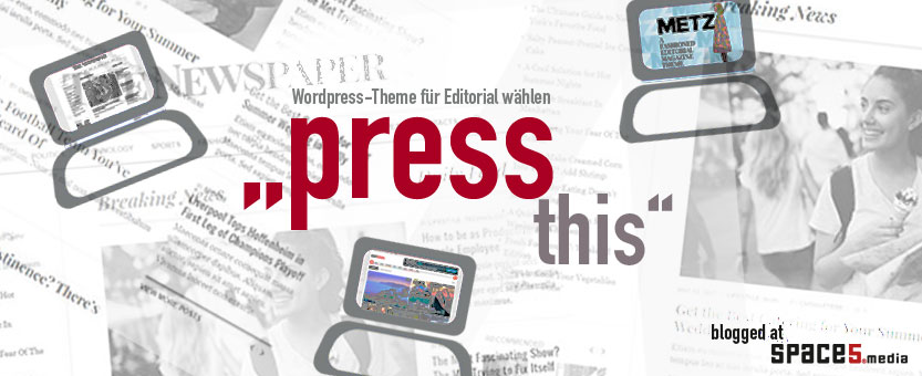 wordpress theme auswahl für editorial - space5 blog