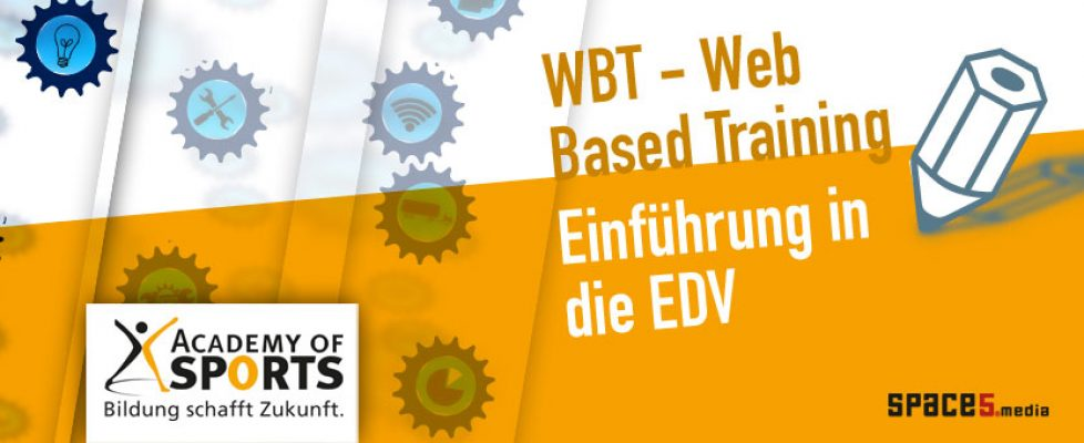 Trainerin Academy of Sports WBT Web Based Training Thema EDV