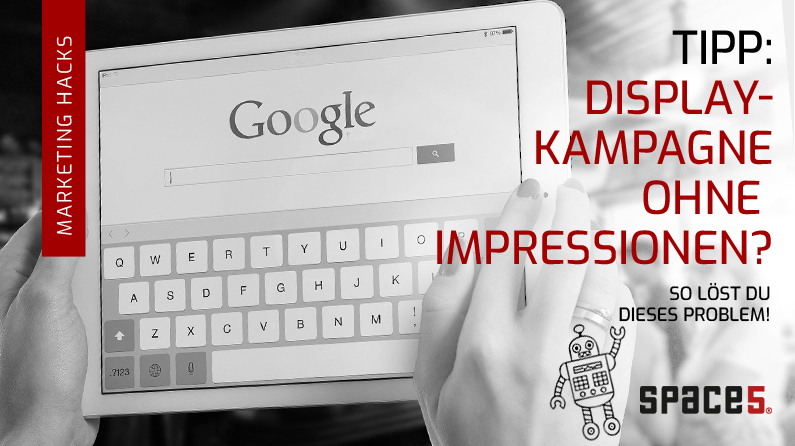 google display ads - kampagne erzeugt keine impressionen